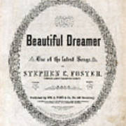 Beautiful Dreamer, By Stephen Foster Poster