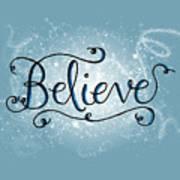 Believe Winter Art Poster