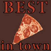 Best Pizza In Town Poster