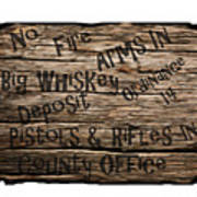 Big Whiskey Fire Arm Sign Poster