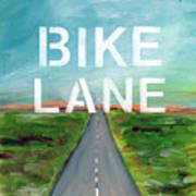 Bike Lane- Art By Linda Woods Poster