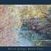 Birds Boaters And Bridges Of Barton Springs - Autumn Colors Pedestrian Bridge Greeting Card Poster Poster