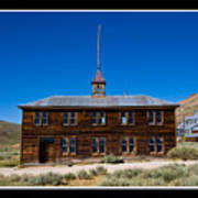 Bodie Schoolhouse Poster