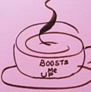 Boosts Me Up Poster