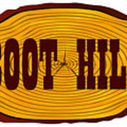 Boot Hill Log Sign Poster