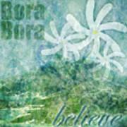 Bora Bora Believe Wall Art Poster