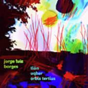 Borges Tlon Poster 2 Poster