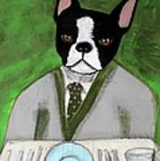 Boston Terrier At A Formal Dinner Poster