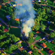 Burnin Down The House Aerial Single Family Home On Fire  Poster