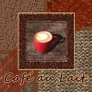 Cafe Au Lait - Coffee Art - Red Poster