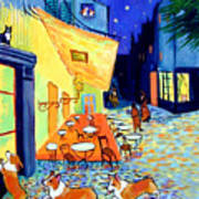 Cafe Terrace At Night - After Van Gogh With Corgis Poster