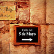 Calle Del 5 De Mayo - Street Sign, Oaxaca Poster