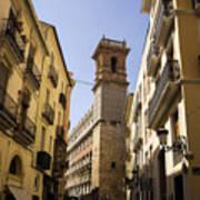 Calle Serranos In Valencia Poster