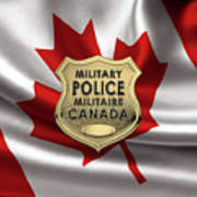 Canadian Forces Military Police C F M P  -  M P Officer Id Badge Over Canadian Flag Poster