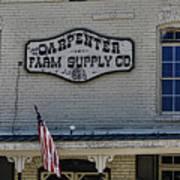 Carpenter Farm Supply Co Sign Poster