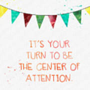 Center Of Attention- Card Poster