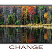 Change Inspirational Poster Art Poster