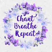 Chant, Breathe, Repeat Poster