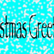 Christmas Greetings Snow Poster