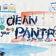 Clean Your Pantry Poster