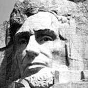 Close Up Of President Abraham Lincoln On Mount Rushmore South Dakota Black And White Poster