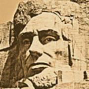 Close Up Of President Abraham Lincoln On Mount Rushmore South Dakota Rustic Digital Art Poster