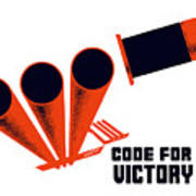 Code For Victory - Ww2 Poster