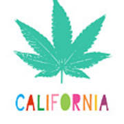 Colorful California Cannabis- Art By Linda Woods Poster