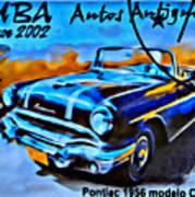 Cuba Antique Auto 1956 Catalina Poster
