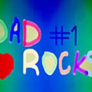 Dad Rocks Poster by Raul Diaz