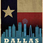 Dallas City Skyline State Flag Of Texas Art Poster Series 020 Poster