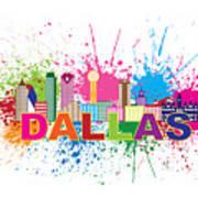 Dallas Skyline Paint Splatter Text Illustration Poster