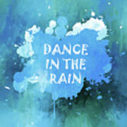Dance In The Rain Cool Blue Poster