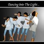 Dancing Into The Light Poster