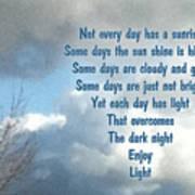 Day Light Poster by Leona Atkinson