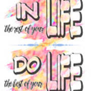 Do The Best Of Your Life Inspiring Typography Poster