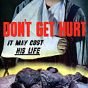 Don't Get Hurt It May Cost His Life Poster