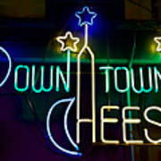 Down Town Cheese Poster