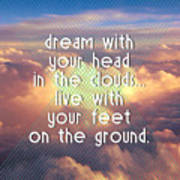 Dream With Your Head In The Clouds Poster