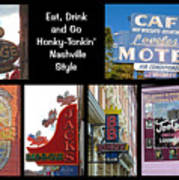 Eat, Drink And Go Honky-tonkin' Nashville Style Poster