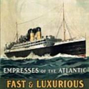 Empress Of The Atlantic - Canadian Pacific - Steamship - Retro Travel Poster - Vintage Poster Poster