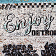 Enjoy Detroit Graffiti Poster