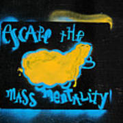 Escape The Mass Mentality Poster