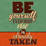 Everybody Else Is Already Taken Poster