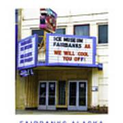 Fairbanks - Alaska Poster