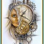 Fantasy Art - Time Encaptulata For A Woman's Face, Clock, Gears And More. L A S With Ornate Frame. Poster