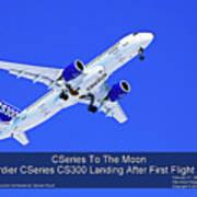 First Cseries Cs300 First Flight Poster