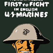 First To Fight - Us Marines Poster