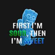 Fist I'm Sour Poster