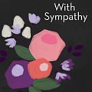 Floral Sympathy Card- Art By Linda Woods Poster